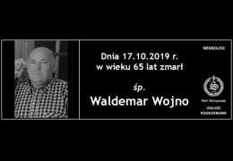 Ś.P. Waldemar Wojno