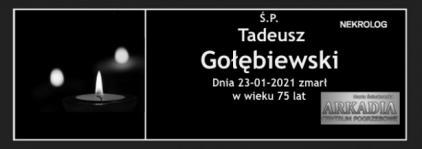 Ś.P. Tadeusz Gołębiewski