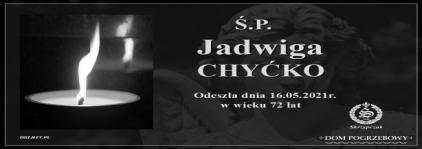 Ś.P. Jadwiga Chyćko